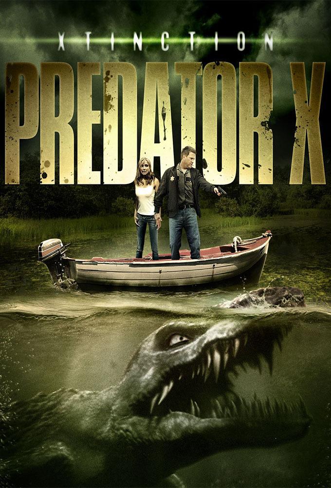 Xtinction: Predator X (2010) | Creature Feature Corner